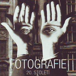– FOTOGRAFIE 20. STOLETÍ