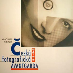 Vl. Birgus – Tschechische avantgade-Fotografie