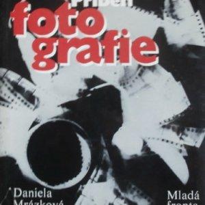 Daniela Mrázková – PŘÍBĚH FOTOGRAFIE