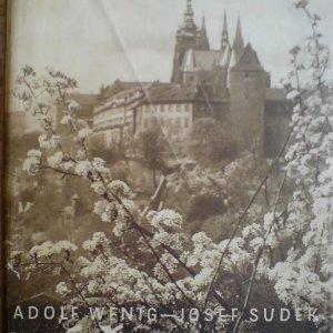 Adolf Wenig – Josef Sudek – Náš hrad